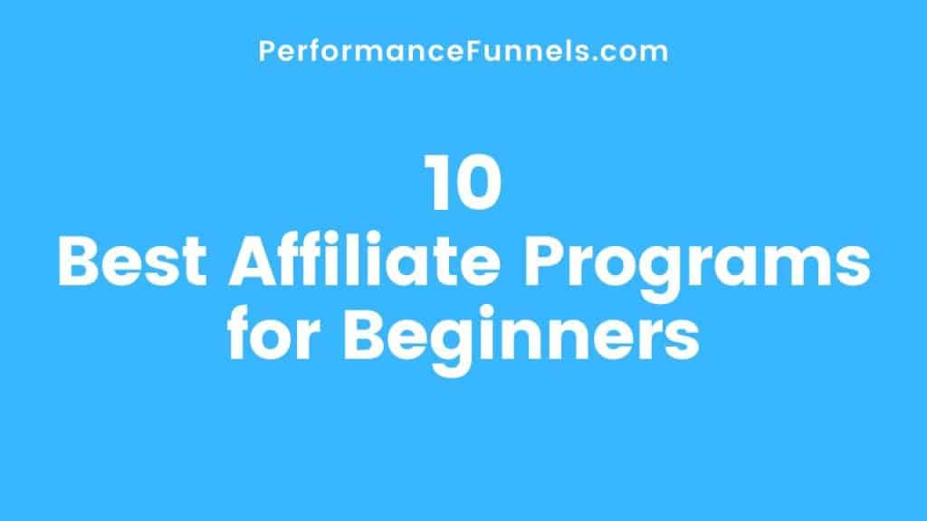 Best-Affiliate-Programs-for-Beginners