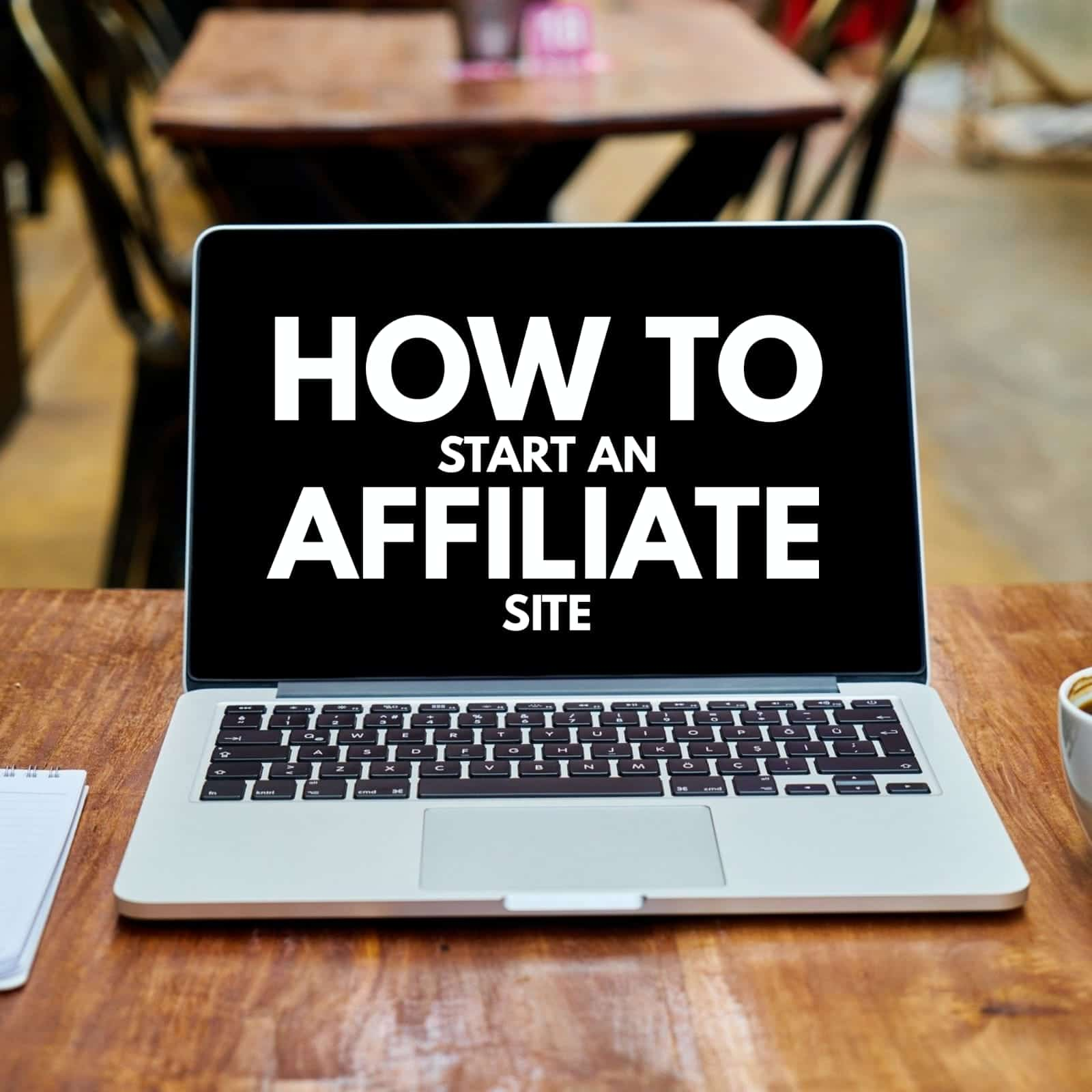 How to start an affiliate site