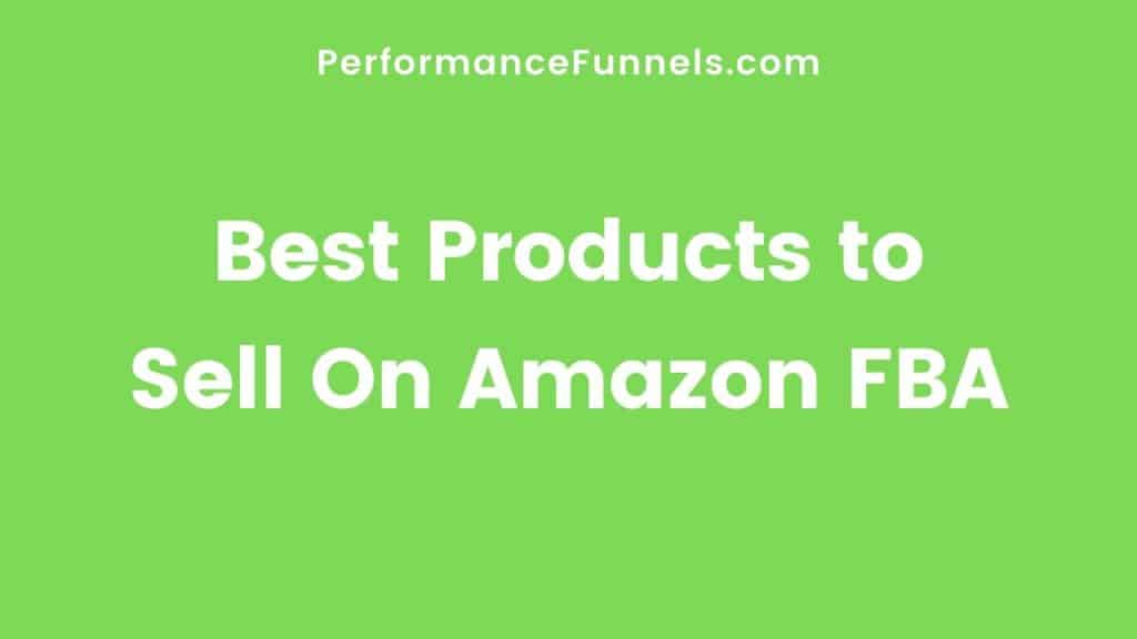 Best Products to Sell on Amazon FBA - Hero Image