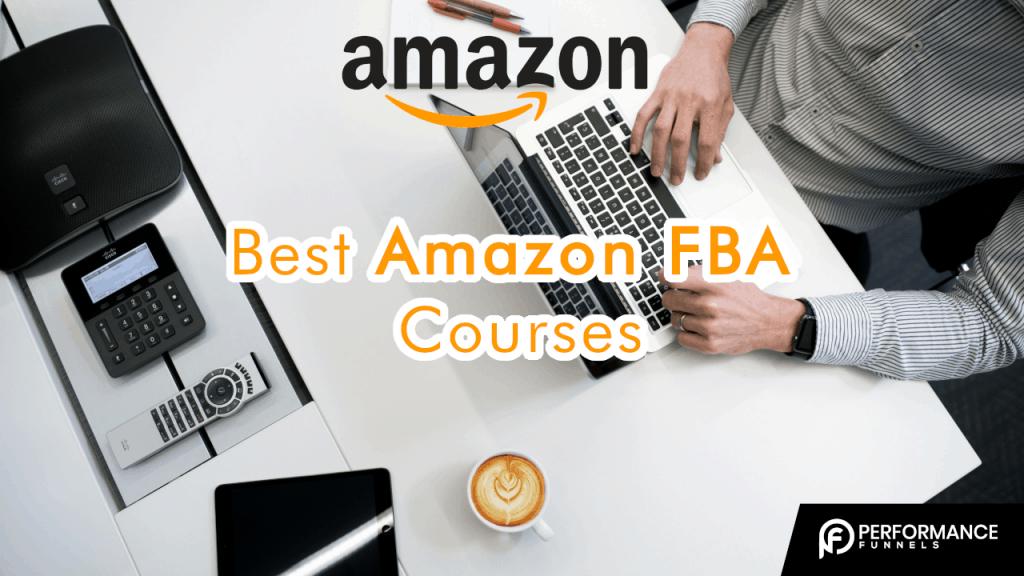 Best Amazon FBA Courses