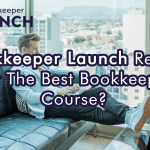 Bookkeeper Business Launch Review 2021: Is It The Best Bookkeeping Course?