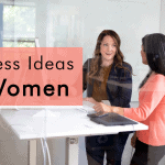 10 Home Based Business Ideas for Women